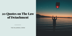 20 Quotes on The Law of Detachment