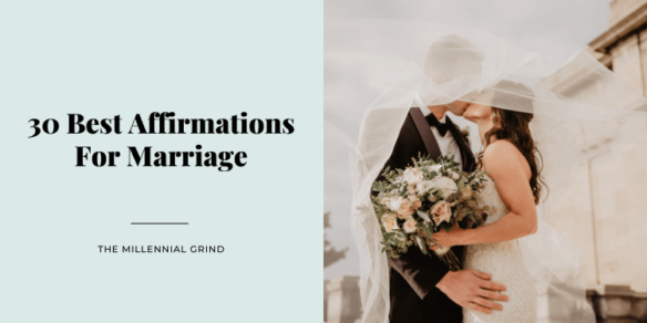 30 Best Affirmations For Marriage