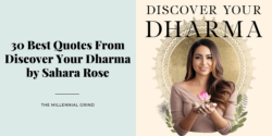 30 Best Quotes From Discover Your Dharma by Sahara Rose