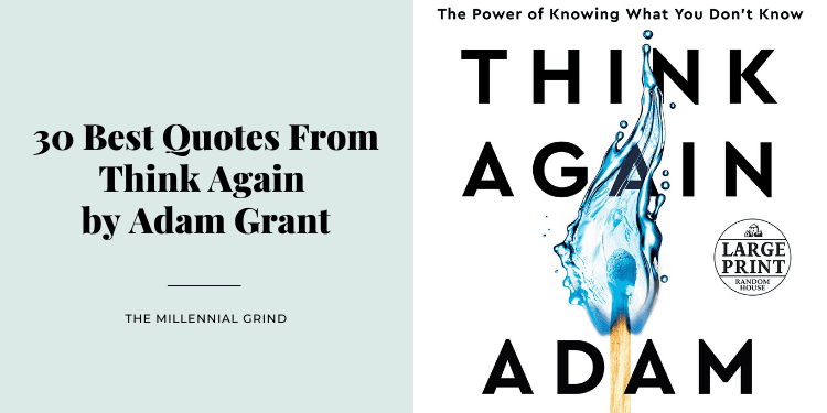 30 Best Quotes From Think Again by Adam Grant