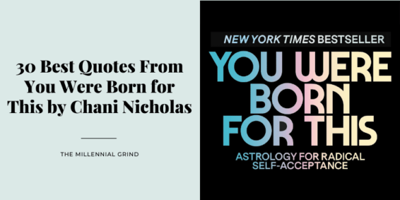 30 Best Quotes From You Were Born for This by Chani Nicholas