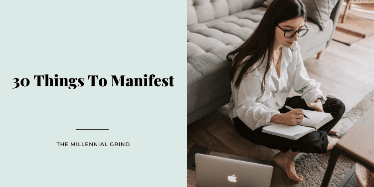 30 Things To Manifest