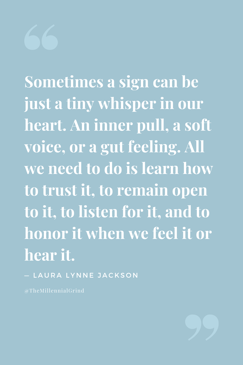 Quotes From Signs by Laura Lynne Jackson