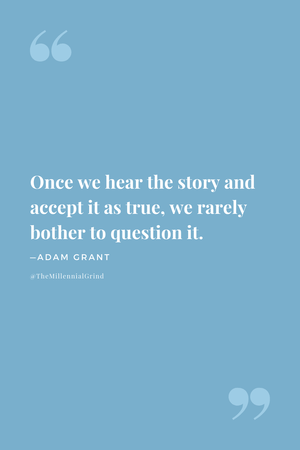 Quotes From Think Again by Adam Grant