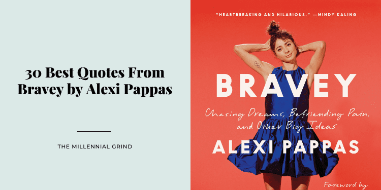 30 Best Quotes From Bravey by Alexi Pappas