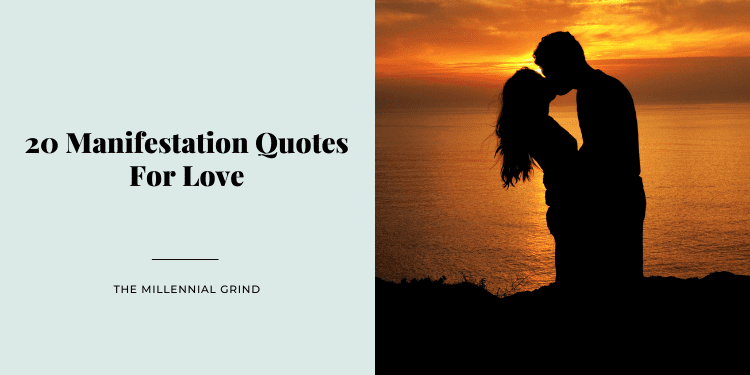 20 Manifestation Quotes For Love