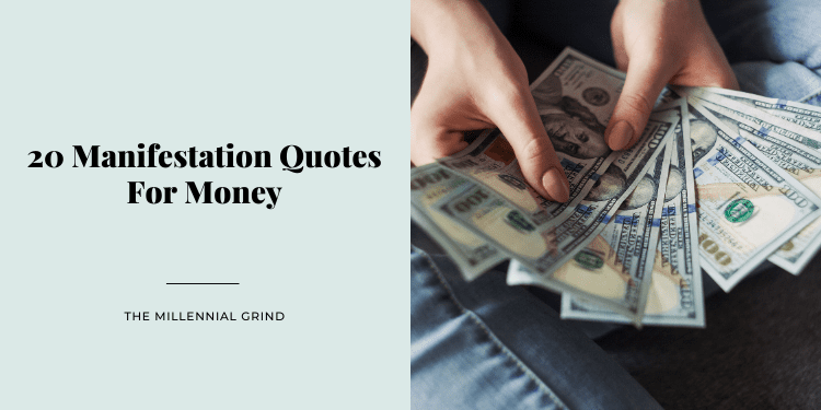 20 Manifestation Quotes For Money