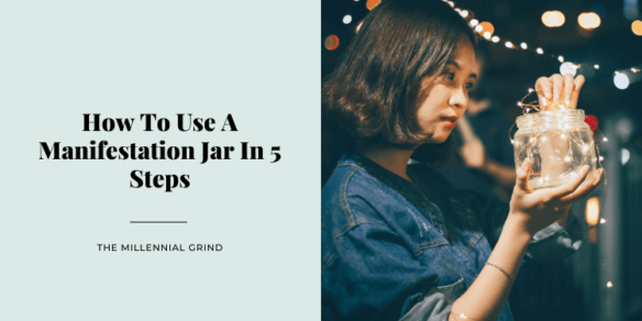 How To Use A Manifestation Jar In 5 Steps