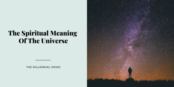 The Spiritual Meaning Of The Universe