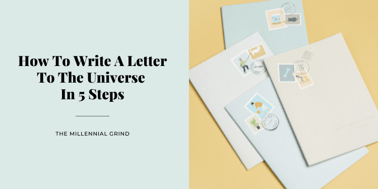How To Write A Letter To The Universe In 5 Steps