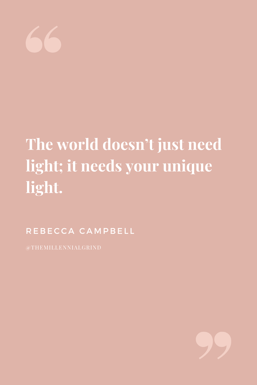 Quotes from Light Is The New Black By Rebecca Campbell
