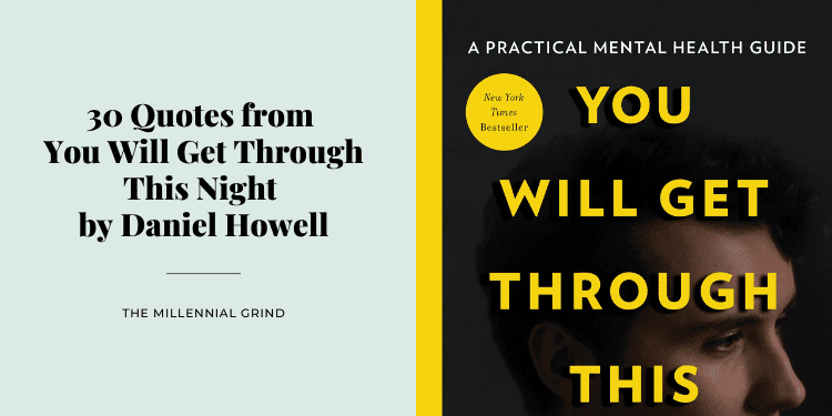 30 Quotes from You Will Get Through This Night by Daniel Howell