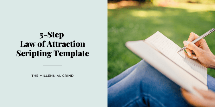 5-Step Law of Attraction Scripting Template