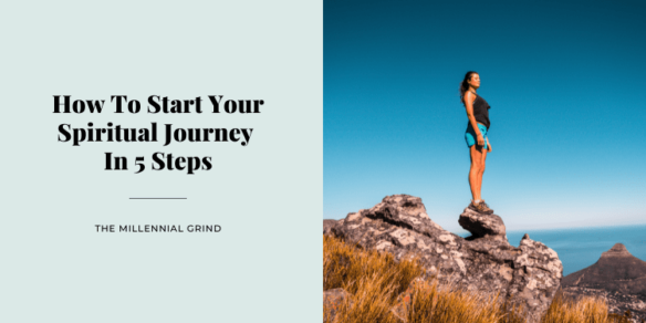How To Start Your Spiritual Journey In 5 Steps