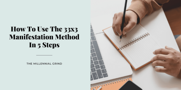 How To Use The 33×3 Manifestation Method In 5 Steps