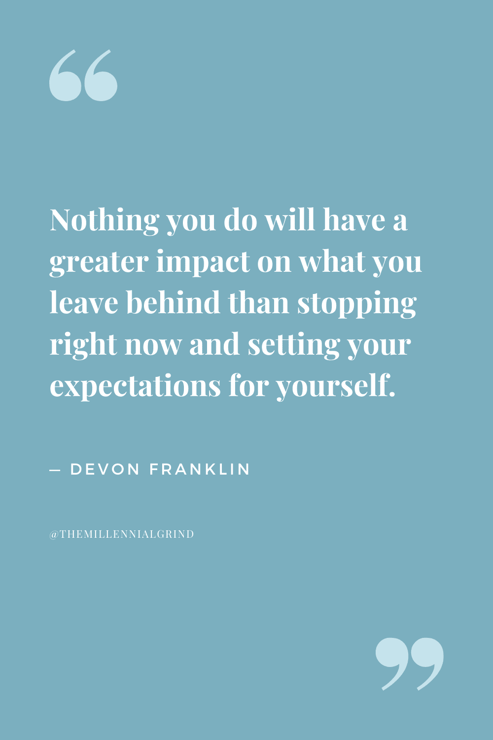 Quotes from Live Free by DeVon Franklin