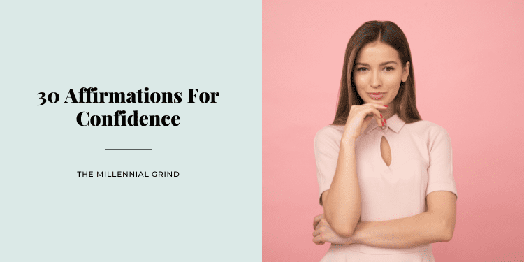 30 Affirmations For Confidence