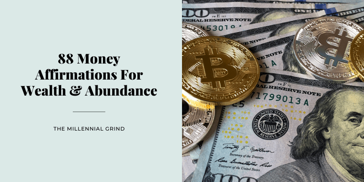 88 Money Affirmations For Wealth and Abundance