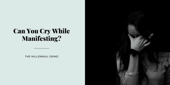 Can You Cry While Manifesting? (What Happens and What To Do)