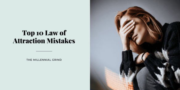 Top 10 Law of Attraction Mistakes