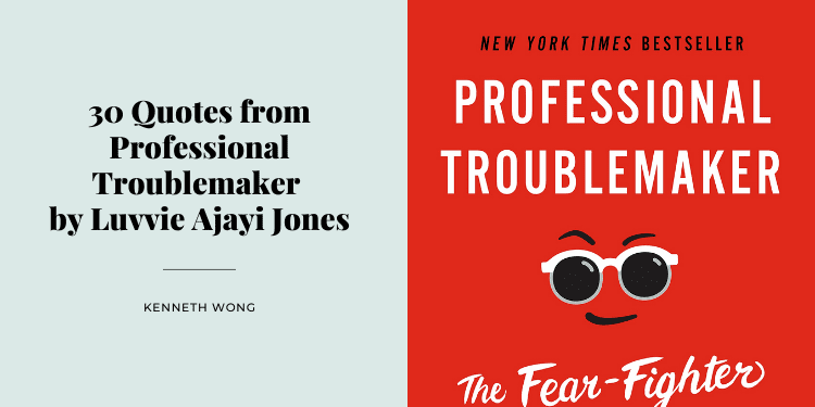 30 Quotes from Professional Troublemaker by Luvvie Ajayi Jones