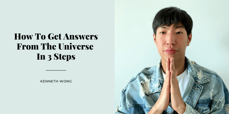 How To Get Answers From The Universe In 3 Steps