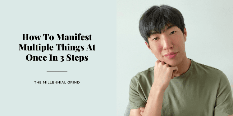 How To Manifest Multiple Things At Once In 3 Steps