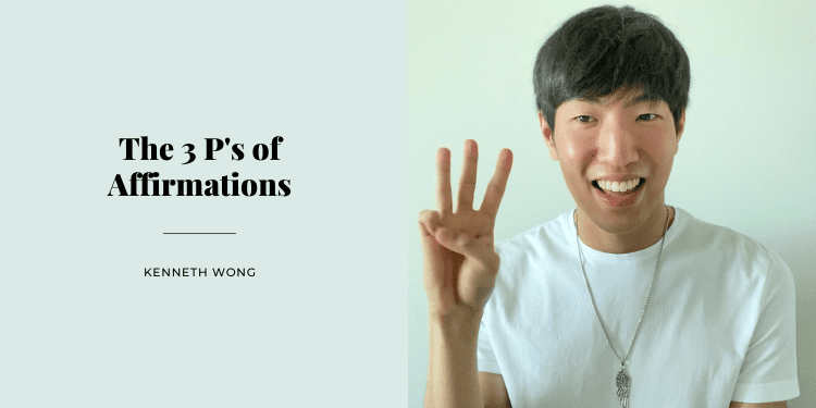 The 3 P's of Affirmations