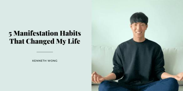 5 Manifestation Habits That Changed My Life