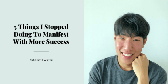 5 Things I Stopped Doing To Manifest With More Success